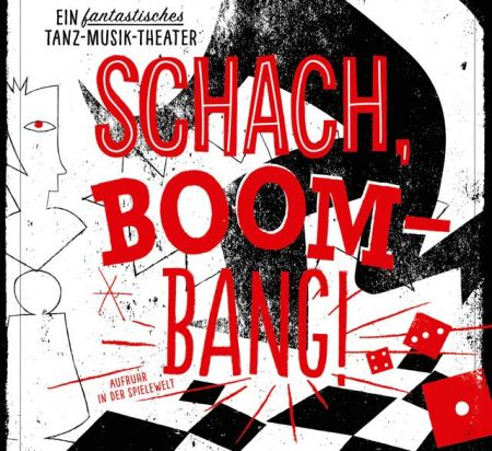 SCHACH...BOOM-BANG!   Try-Out-PREMIERE 15.10.2017