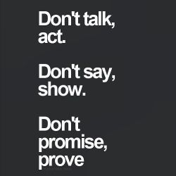 Don't talk...say...promise